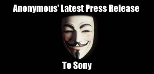 Anonymous' Latest Press Release to Sony